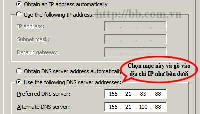 "Chọn ""Use the following DNS server addresses"" và gõ vào địa chỉ IP"
